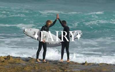 Fairy – A 40 minute surf film for your delectation