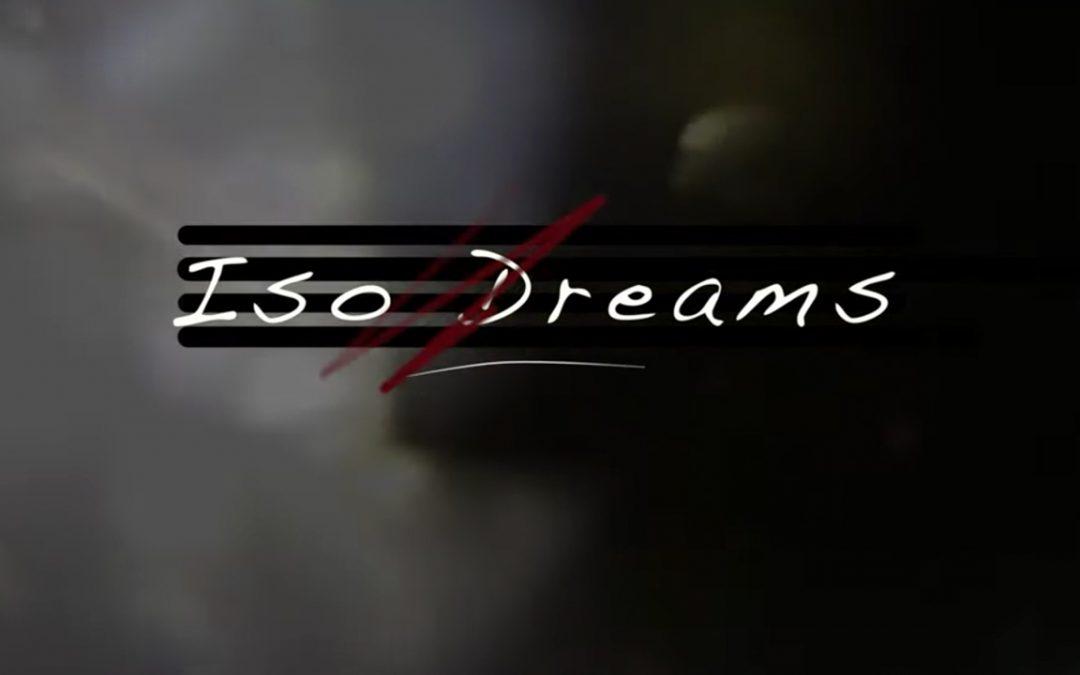 Iso Dreams