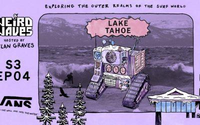 Weird Waves Lake Tahoe